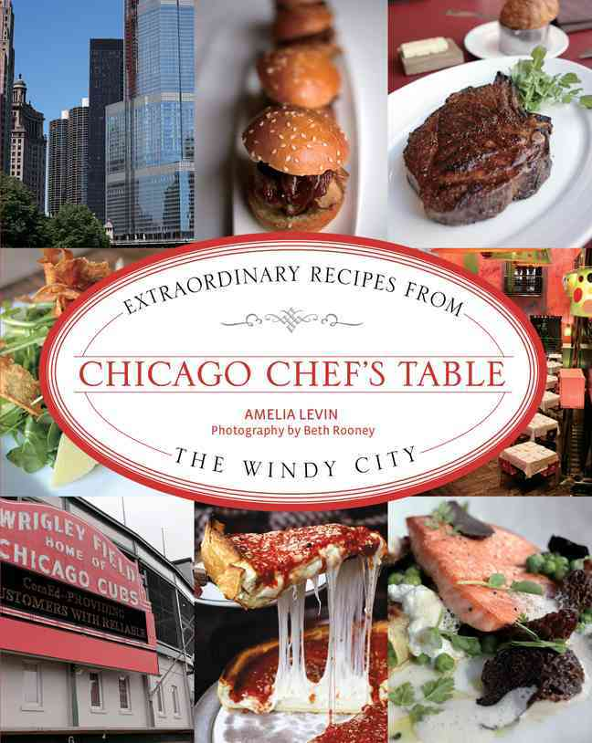 Chicago Chef's Table By Levin, Amelia/ Rooney, Beth (PHT)